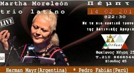 Η Martha Moreleon και το Trio Latino σήμερα στο Orfeas Live Cafe Bar Restaurant